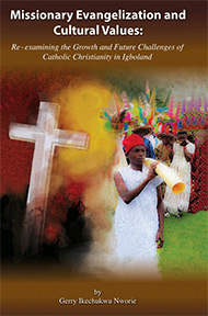 Missionary Evangelization and Cultural Values: Re-Examining the